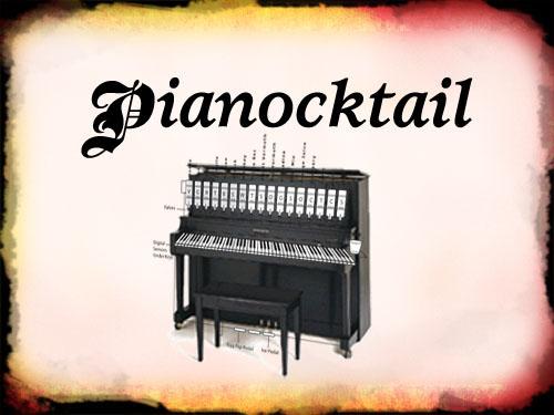 Pianocktail